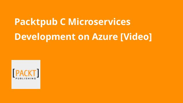 packtpub-c-microservices-development-on-azure-video
